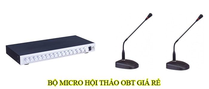 Bộ micro hội thảo OBT giá rẻ