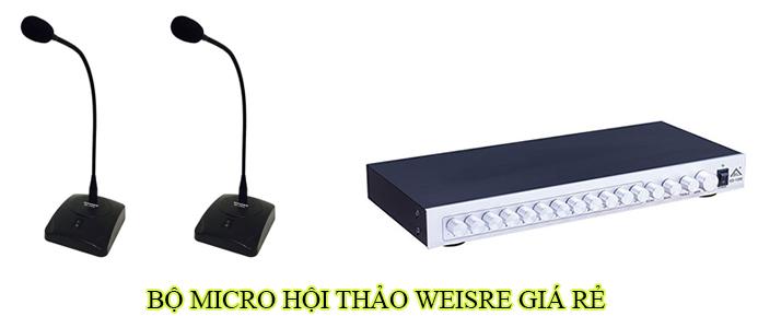 Bộ micro hội thảo Weisre giá rẻ